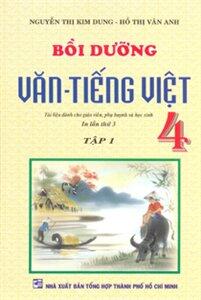 Bồi Dưỡng Văn Tiếng Việt 4 Tập 1