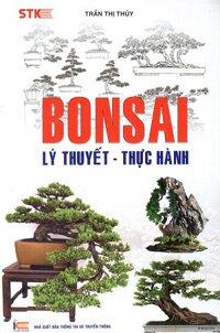 Bonsai - Lý Thuyết - Thực Hành
