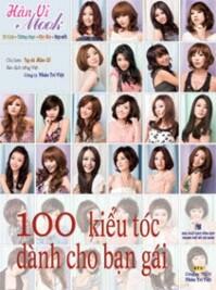 100 Kiểu tóc dành cho bạn gái - Hân Vi