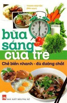 Bữa Sáng Của Trẻ - Thanh Nguyên