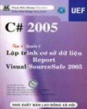 C# 2005 Lập trình cơ sở dữ liệu tập 4 - Quyển 1