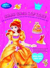 Công chúa lấp lánh - Công chúa lộng lẫy - Nhiều tác giả