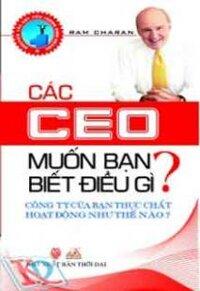 Các CEO muốn bạn biết điều gì ?