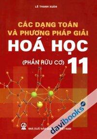 Các dạng toán và phương pháp giải hóa học 11 phần hữu cơ