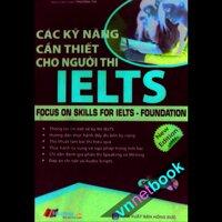 Các kỹ năng cần thiết cho người thi IELTS