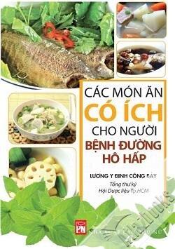 Các món ăn có ích cho người bệnh đường hô hấp - Lương y Đinh Công Bảy