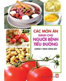 Các món ăn dành cho người bệnh tiểu đường - Lương y Đinh Công Bảy