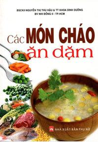 Các món cháo ăn dặm - BS. Nguyễn Thị Thu Hậu