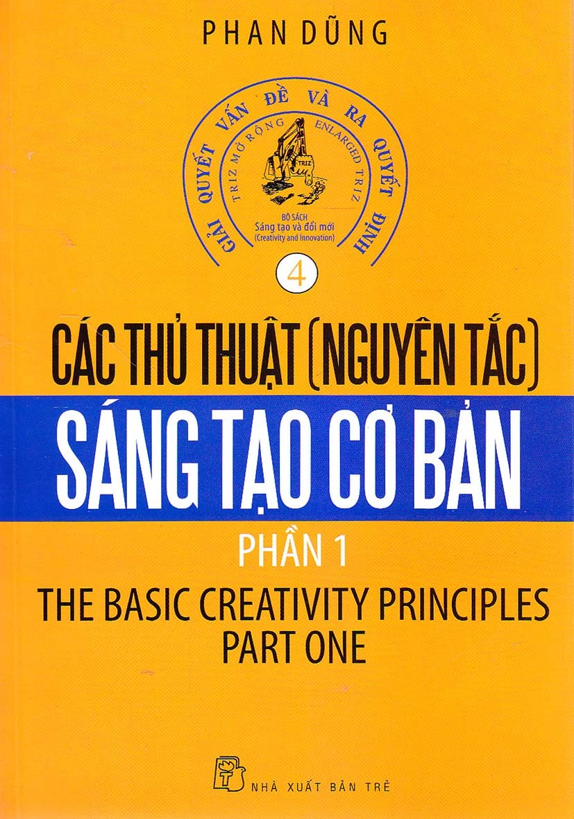 Các thủ thuật nguyên tắc sáng tạo cơ bản (Phần 1)