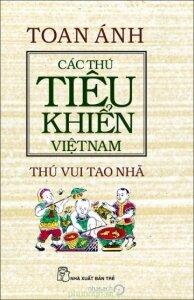 Các thú tiêu khiển Việt Nam - Thú vui tao nhã - Toan Ánh