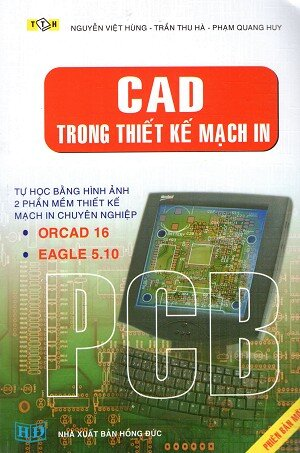 CAD Trong Thiết Kế Mạch In