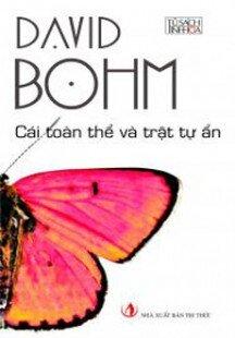 Cái toàn thể và Trật tự ẩn - David Bohm