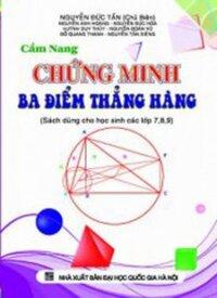 Cẩm Nang Chứng Minh 3 Điểm Thẳng Hàng