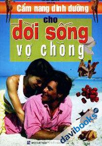 Cẩm Nang Dinh Dưỡng Cho Đời Sống Vợ Chồng