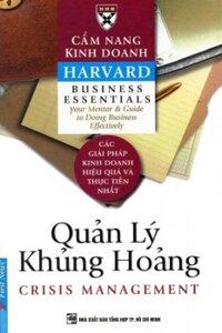 Cẩm nang kinh doanh Harvard: Quản lý khủng hoảng - Tác giả: Harvard Business School - Dịch giả: Việt Khương