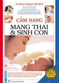 Cẩm nang mang thai sinh con - Miriam Stoppard (bìa mềm)