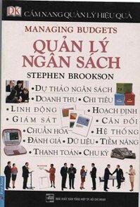 Cẩm Nang Quản Lý Hiệu Quả - Quản Lý Ngân Sách Tác giả Stephen Brookson