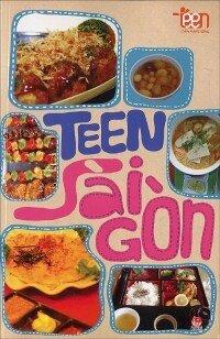 Cẩm nang sống teen - Teen Sài Gòn - Nhiều tác giả
