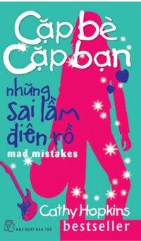 Cặp bè cặp bạn: Những sai lầm điên rồ - Cathy Hopkins