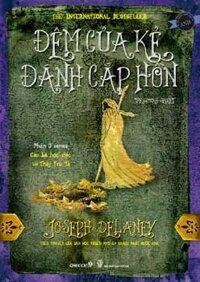 Cậu bé học việc và Thầy Trừ Tà (P3): Đêm của kẻ đánh cắp hồn - Joseph Delaney