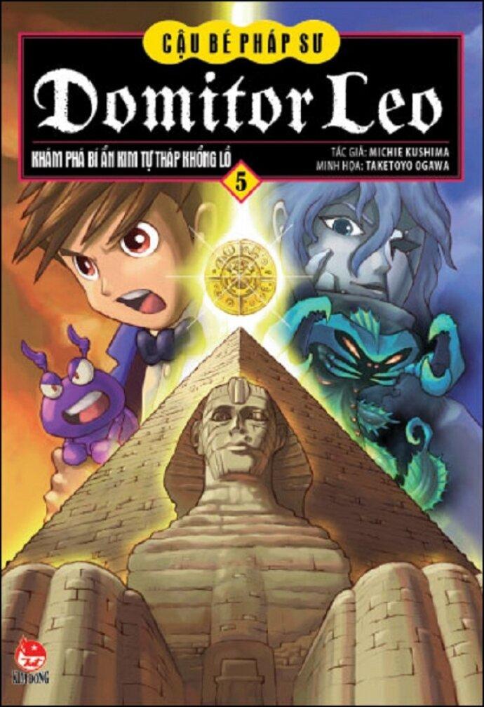Cậu bé Pháp sư Domitor Leo - Tập 5: Khám phá bí ẩn kim tự tháp khổng lồ