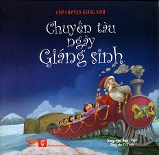 Câu Chuyện Giáng Sinh - Chuyến Tàu Ngày Giáng Sinh