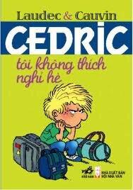 Cedric - Tôi không thích nghỉ hè - Laudec & Cauvin