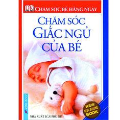 Chăm sóc giấc ngủ của bé - Tấn Đạt (Dịch giả)