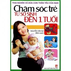 Chăm sóc trẻ từ sơ sinh đến 1 tuổi – Nguyễn Văn Sự