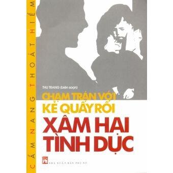 Chạm trán với kẻ quấy rối xâm hại tình dục - Thu Trang