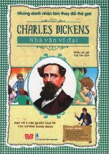 Charles Dickens - Nhà Văn Vĩ Đại