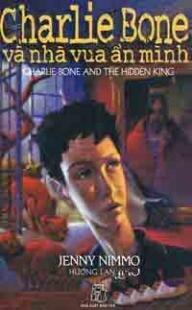 Charlie Bone và nhà vua ẩn mình - Tập 5