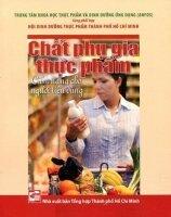 Chất phụ gia thực phẩm: Cẩm nang cho người tiêu dùng - Nhiều tác giả