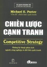 Chiến lược cạnh tranh Những kỹ thuật phân tích ngành công nghiệp và đối thủ cạnh tranh