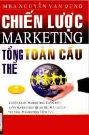 Chiến Lược Marketing Tổng Thể Toàn Cầu