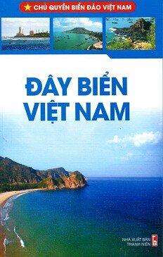 Chủ Quyền Biển Đảo Việt Nam - Đây Biển Việt Nam