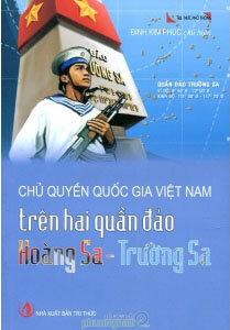 Chủ Quyền Quốc Gia Việt Nam Trên Hai Quần Đảo Hoàng Sa - Trường Sa