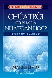 Chúa trời có phải là nhà toán học? - Mario Livio