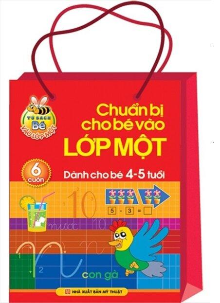 Chuẩn bị cho bé vào lớp Một - Dành cho bé 4 - 5 tuổi (Bộ túi 6 cuốn) - Lê Tuệ Minh & Lê Thu Ngọc