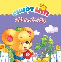 Chuột Hin chăm sóc cây