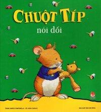 Chuột Típ - Chuột Típ Nói Dối