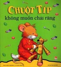 Chuột Típ Không Muốn Chải Răng