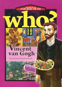 Chuyện kể về danh nhân thế giới - Vincent Van Gogh