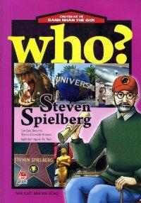 Chuyện kể về danh nhân thế giới – Steven Spielberg