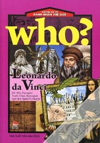 Chuyện kể về danh nhân thế giới - Leonardo da Vinci