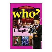 Chuyện Kể Về Danh Nhân Thế Giới - Charlie Chaplin