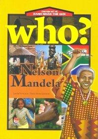 Chuyện Kể Về Danh Nhân Thế Giới - Nelson Mandela