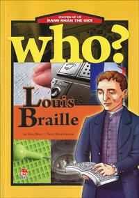 Chuyện kể về danh nhân thế giới - Louis Braille