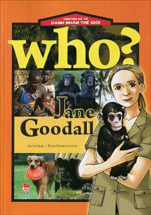 Chuyện kể về danh nhân thế giới - Jane Goodall - Nhiều tác giả