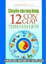 Chuyển Vận Ứng Dụng 12 Con Giáp Theo Âm Lịch